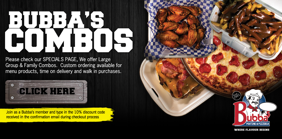 Bubba's Combo Special Page, custom ordering available for menu products, time on delivery and walk in purchases.